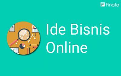 Ide Bisnis Online Paling Menjanjikan Bagi Kawula Muda