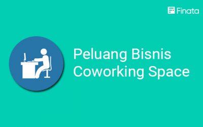 Peluang Bisnis Coworking Space yang Perlu Diperhitungkan