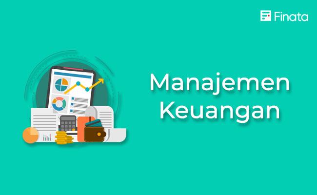 pengertian dan fungsi manajemen keuangan