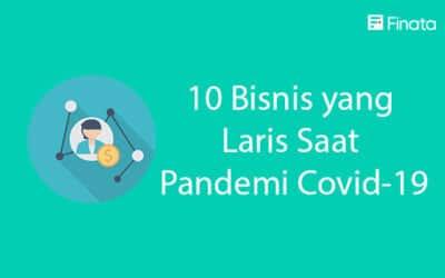 10 Bisnis yang Laris Saat Pandemi Covid-19