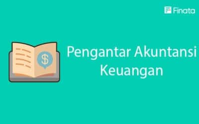 Pengantar Akuntansi keuangan dan prinsip yang menjadi pedoman dalam pelaksanaannya
