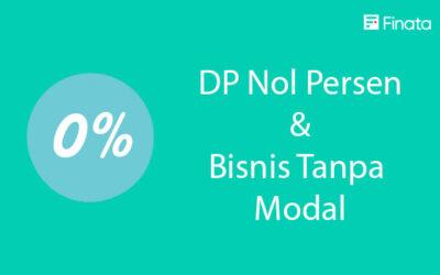 Stimulus DP Nol Persen sebagai Pilihan Pembiayaan Bisnis tanpa modal