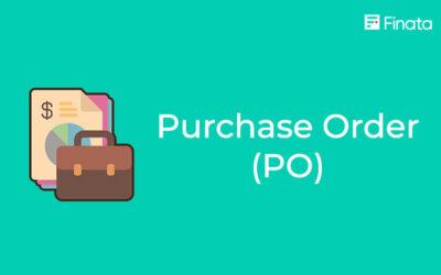 Purchase Order (PO) : Pengertian dan Manfaatnya