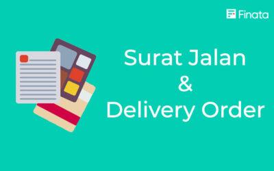 Surat Jalan & Delivery Order, Berikut Pengertian dan Contohnya