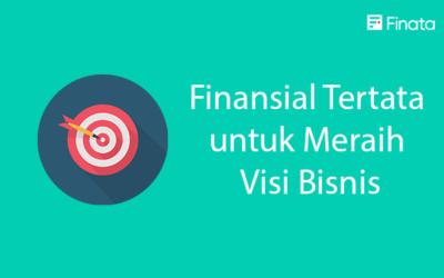 Finansial Tertata untuk Meraih Visi Bisnis