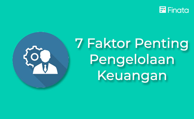 7-faktor-pengelolaan-keuangan