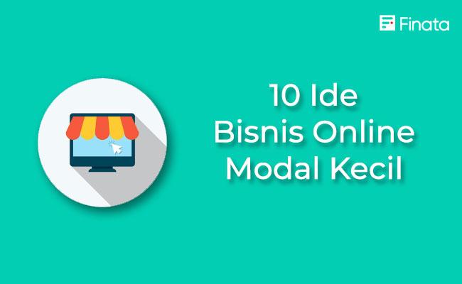 10 Ide Bisnis Online Dengan Modal Kecil