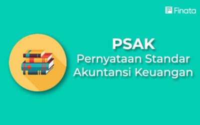 Pengertian dan Jenis PSAK (Pernyataan Standar Akuntansi Keuangan)