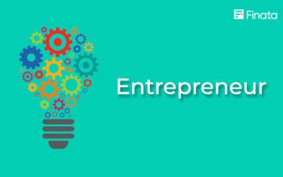 Entrepreneur: Pengertian dan Sifatnya