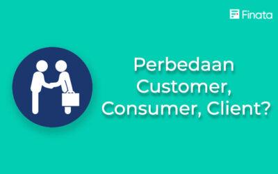 Perbedaan Antara Customer, Client, Consumer
