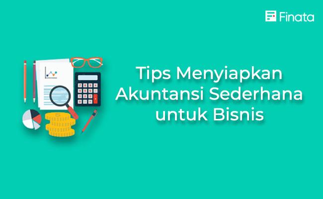 tips-menyiapkan-akuntansi-sederhana-untuk-bisnis
