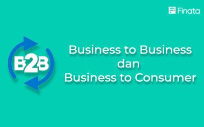 Pengertian dan Perbedaan Antara B2B dan B2C